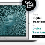 From Digital Transformation to Divine Transformation Blog - Rianna Chaita